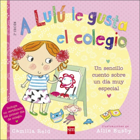 Libro A LULÚ LE GUSTA EL COLEGIO - CAMILLA REID