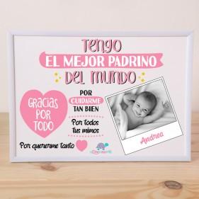 """LÁMINA PERSONALIZADA """"TENGO EL MEJOR PADRINO + MARCO - ROSA"""