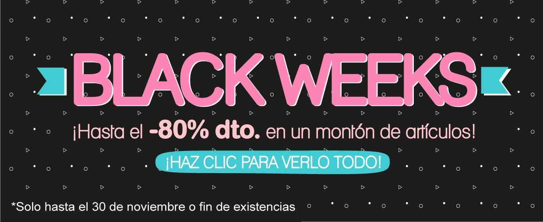 BLACK WEEKS REBAJAS HASTA EL 80%